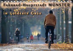 Fahrrad-Hauptstadt MÜNSTER im goldenen Grün (Tischkalender 2019 DIN A5 quer)