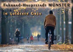 Fahrrad-Hauptstadt MÜNSTER im goldenen Grün (Wandkalender 2019 DIN A2 quer) von Gross,  Viktor