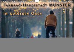 Fahrrad-Hauptstadt MÜNSTER im goldenen Grün (Wandkalender 2019 DIN A4 quer) von Gross,  Viktor