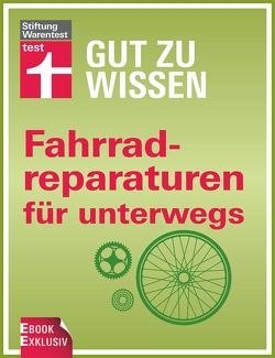 Fahrradreparaturen für unterwegs von Hoffmann,  Ulf