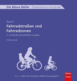 Fahrradstraßen und Fahrradzonen von Graf,  Thiemo