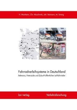 Fahrradverleihsysteme in Deutschland von Monheim,  Heiner, Muschwitz,  Christian, Reimann,  Johannes, Streng,  Matthias