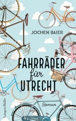 Fahrräder für Utrecht von Baier,  Jochen