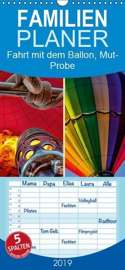 Fahrt mit dem Ballon, Mut-Probe – Familienplaner hoch (Wandkalender 2019 , 21 cm x 45 cm, hoch) von Roder,  Peter