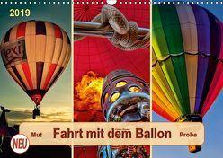 Fahrt mit dem Ballon, Mut-Probe (Wandkalender 2019 DIN A3 quer) von Roder,  Peter