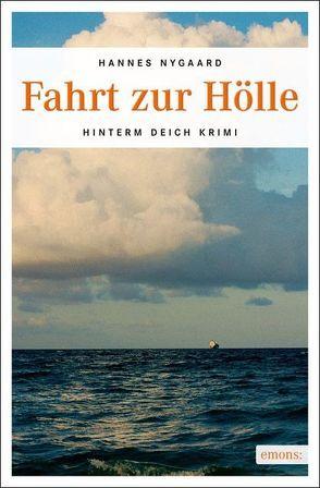 Fahrt zur Hölle von Nygaard,  Hannes