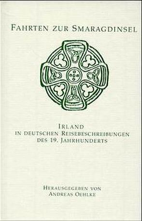 Fahrten zur Smaragdinsel von Hartmann,  Moritz, Oehlke,  Andreas, Rodenberg,  Julius, Venedey,  Jacob