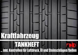 Fahrtenbuch Tankheft Tankbuch für alle KFZ inkl. Kontrollen für Öl und Reifendruck von Sültz,  Uwe H.