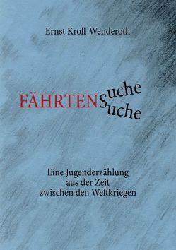 Fährtensuche von Kroll-Wenderoth,  Ernst