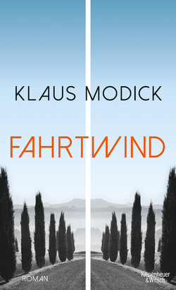 Fahrtwind von Modick,  Klaus