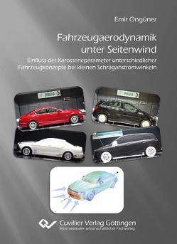 Fahrzeugaerodynamik unter Seitenwind von Öngüner,  Emir