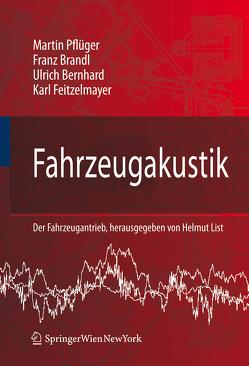 Fahrzeugakustik von Bernhard,  Ulrich, Brandl,  Franz, Feitzelmayer,  Karl, Pflüger,  Martin