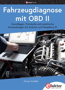 Fahrzeugdiagnose mit OBD II von Schäffer,  Florian