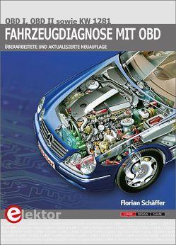 Fahrzeugdiagnose mit OBD von Schäffer,  Florian