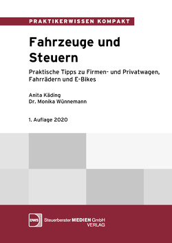 Fahrzeuge und Steuern von Dr. Wünnemann,  Monika, Käding,  Anita