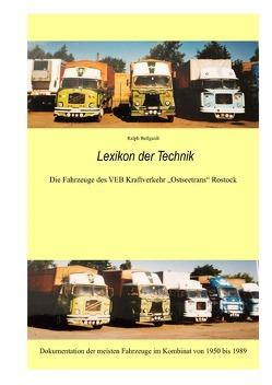 """Fahrzeuge und Technik des VEB Kraftverkehr """"Ostseetrans"""" Rostock von Bellgardt,  Ralph"""