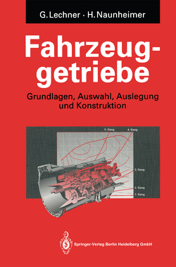 Fahrzeuggetriebe von Lechner,  G., Naunheimer,  Harald