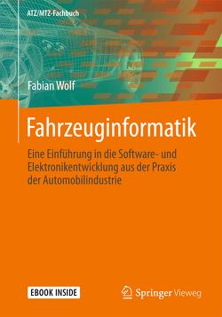 Fahrzeuginformatik von Wolf,  Fabian