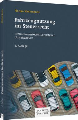 Fahrzeugnutzung im Steuerrecht von Kleinmanns,  Florian