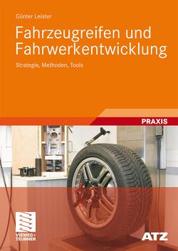 Fahrzeugreifen und Fahrwerkentwicklung von Leister,  Günter