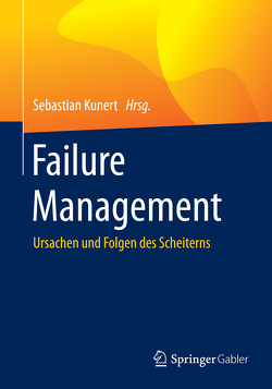 Failure Management von Kunert,  Sebastian