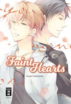 Faint Hearts von Caspary,  Constantin, Takahashi,  Asami