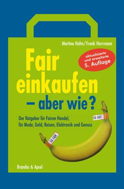 Fair einkaufen – aber wie? von Hahn,  Martina, Herrmann,  Frank