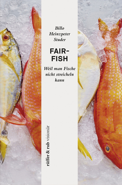 fair-fish von Studer,  Billo Heinzpeter