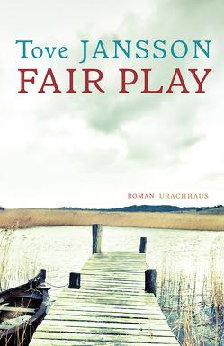 Fair Play von Jansson,  Tove, Kicherer,  Birgitta
