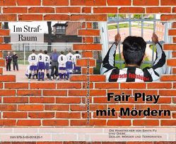 Fair Play mit Mördern von Mewes,  Gerhard