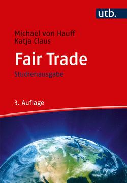 Fair Trade von Claus,  Katja, von Hauff,  Michael