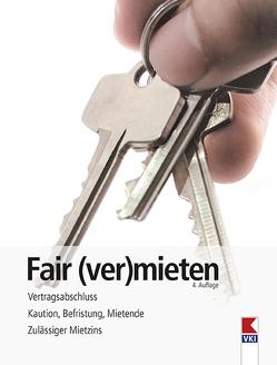 Fair (ver)mieten von Bruckner,  Erwin, Gruber,  Martin, Verein für Konsumenteninformation