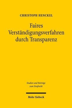 Faires Verständigungsverfahren durch Transparenz von Henckel,  Christoph