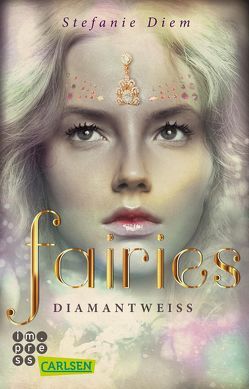 Fairies 3: Diamantweiß von Diem,  Stefanie