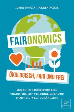 Faironomics von Koglin,  Ilona, Rohde,  Marek