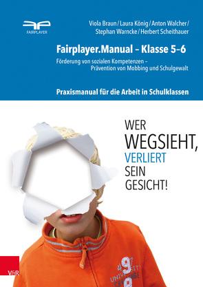 Fairplayer.Manual – Klasse 5–6 von Braun,  Viola, König,  Laura, Scheithauer,  Herbert, Walcher,  Anton, Warncke,  Stephan