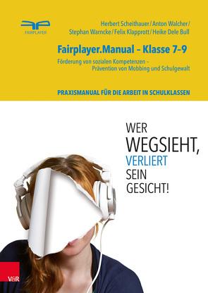 Fairplayer.Manual – Klasse 7–9 von Bull,  Heike Dele, Klapprott,  Felix, Scheithauer,  Herbert, Walcher,  Anton, Warncke,  Stephan