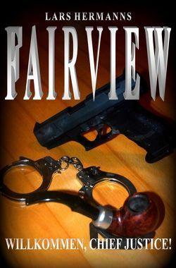 FAIRVIEW / Fairview von Hermanns,  Lars