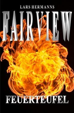 FAIRVIEW / FAIRVIEW – Feuerteufel von Hermanns,  Lars
