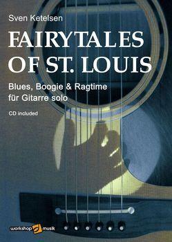 Fairy Tales of St. Louis von Ketelsen,  Sven