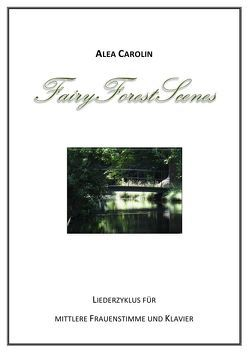 FairyForestScenes von Carolin,  Alea
