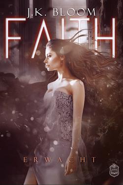 Faith von Bloom,  J.K.