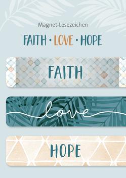 Faith – Love – Hope – Lesezeichenmagnete (3er-Set)