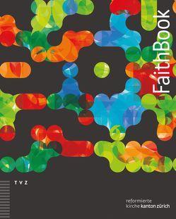 FaithBook von Hage,  Anike, Macartney,  Alex, Meyer-Liedholz,  Dorothea, von Siebenthal,  Patrick