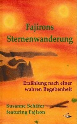Fajirons Sternenwanderung von Schaefer,  Susanne