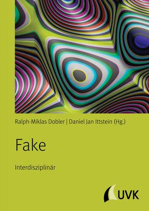 Fake von Dobler,  Ralph-Miklas, Ittstein,  Daniel Jan