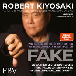 FAKE von Diekmann,  Michael J., Kiyosaki,  Robert T.
