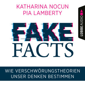 Fake Facts von Lamberty,  Pia, Nocun,  Katharina