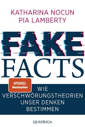 Fake Facts von Lamberty,  Pia, Nocun,  Katharina