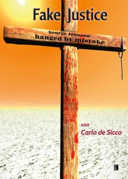 Fake Justice von de Sicco,  Carlo